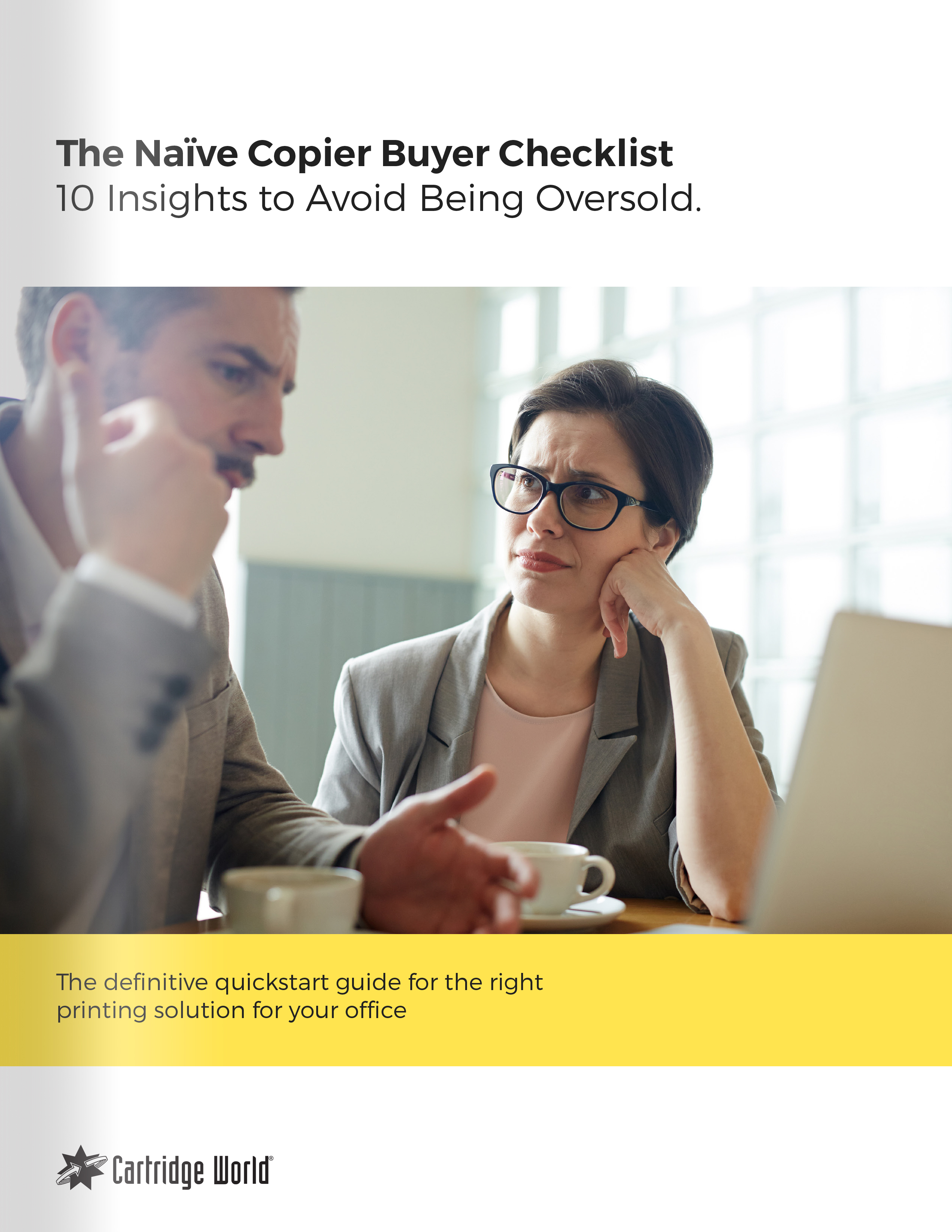 The Naive Copier Buyer Checklist